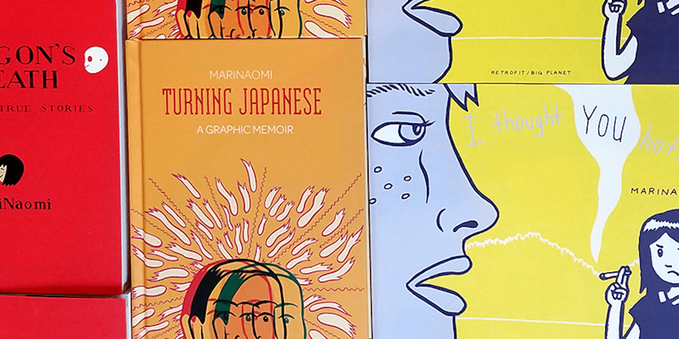 The covers of three of MariNaomi's graphic novels, Dragon's Breath, Turning Japanese, and I Thought You Hated Me